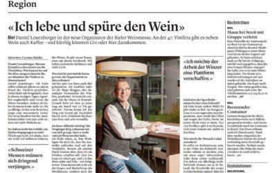 Bieler Tagblatt «Ich lebe und spüre den Wein»