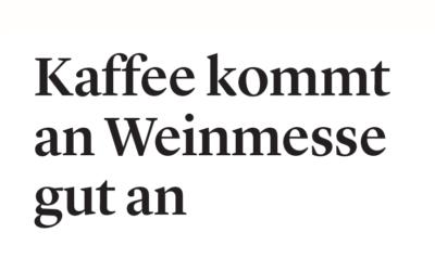 Bieler Tagblatt «Kaffee kommt an Weinmesse gut an»
